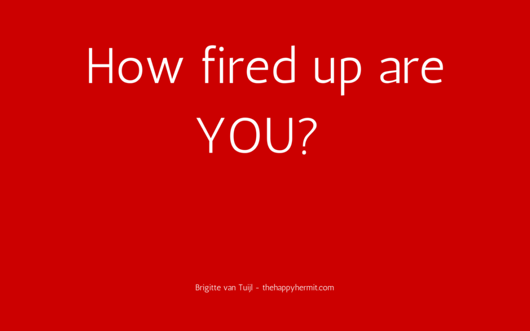 How fired up are YOU?