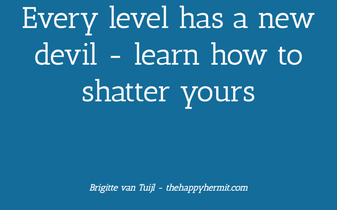Every level has a new devil – learn how to shatter yours
