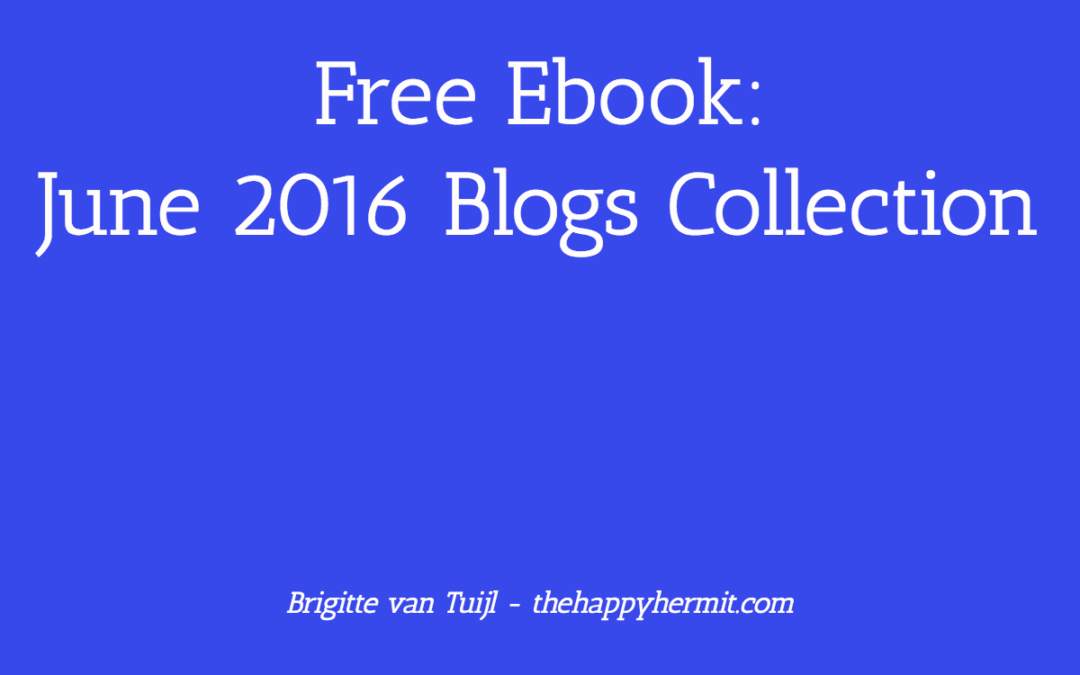 Free Ebook: June 2016 Blogs Collection For You