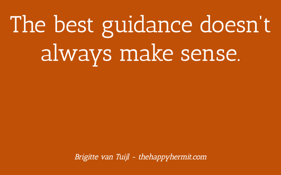 The best guidance doesn't always make sense.