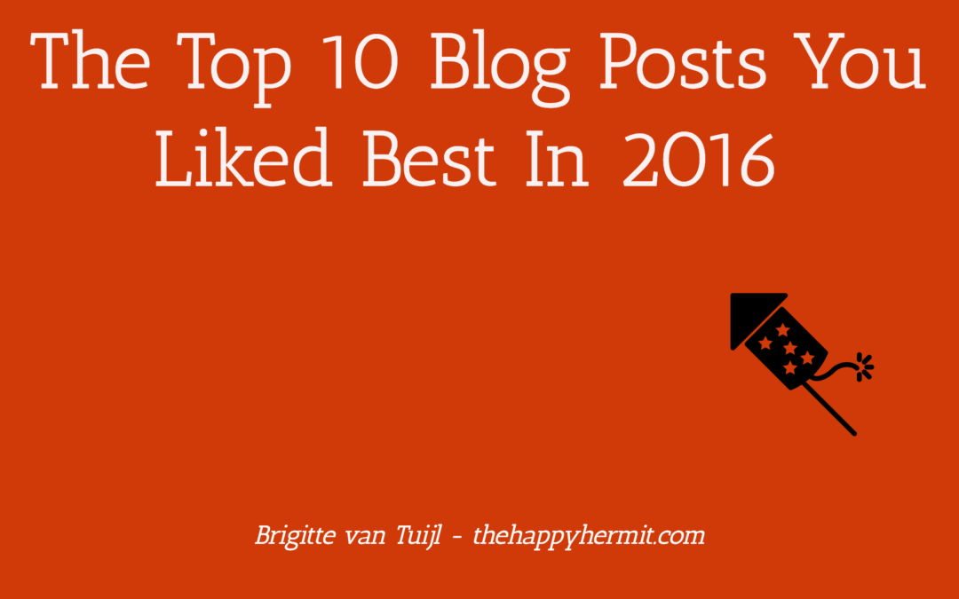 The Top 10 Blog Posts You Liked Best In 2016