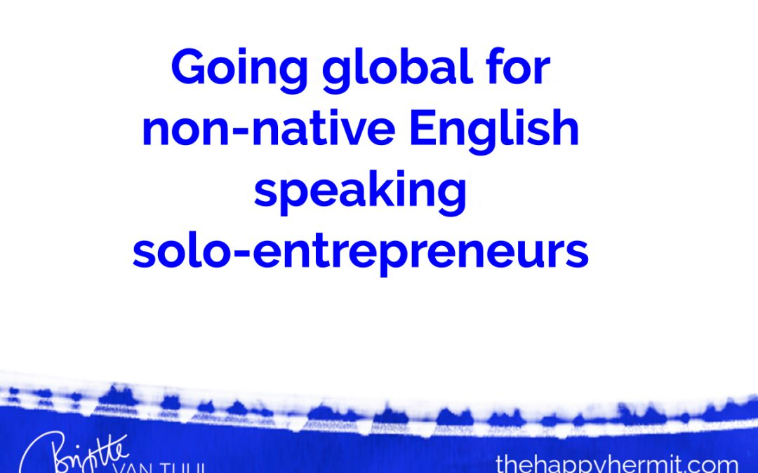 Going global for non-native English speaking solo-entrepreneurs