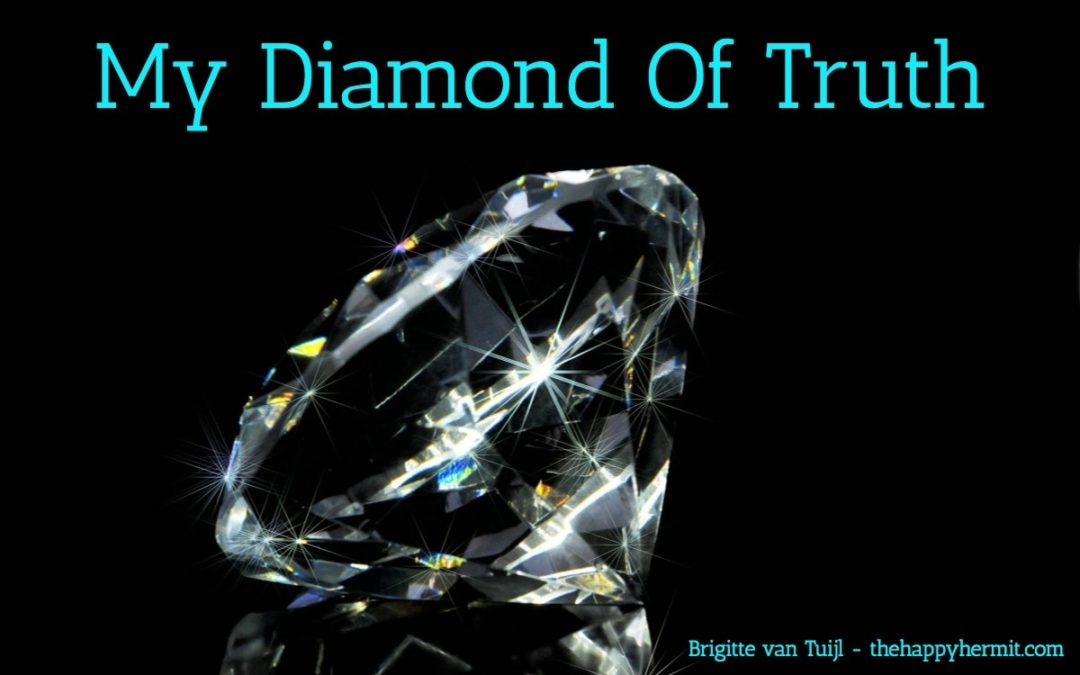 My diamond of truth. To help you find your truth.