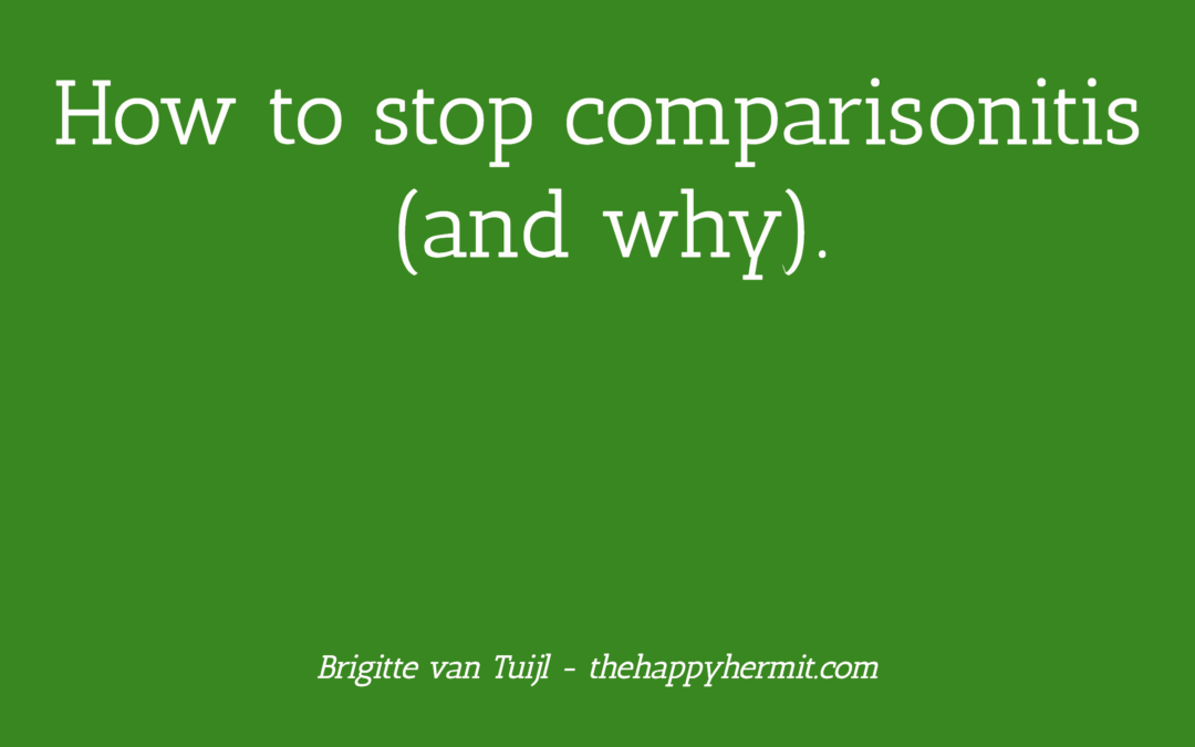 How to stop comparisonitis (and why).