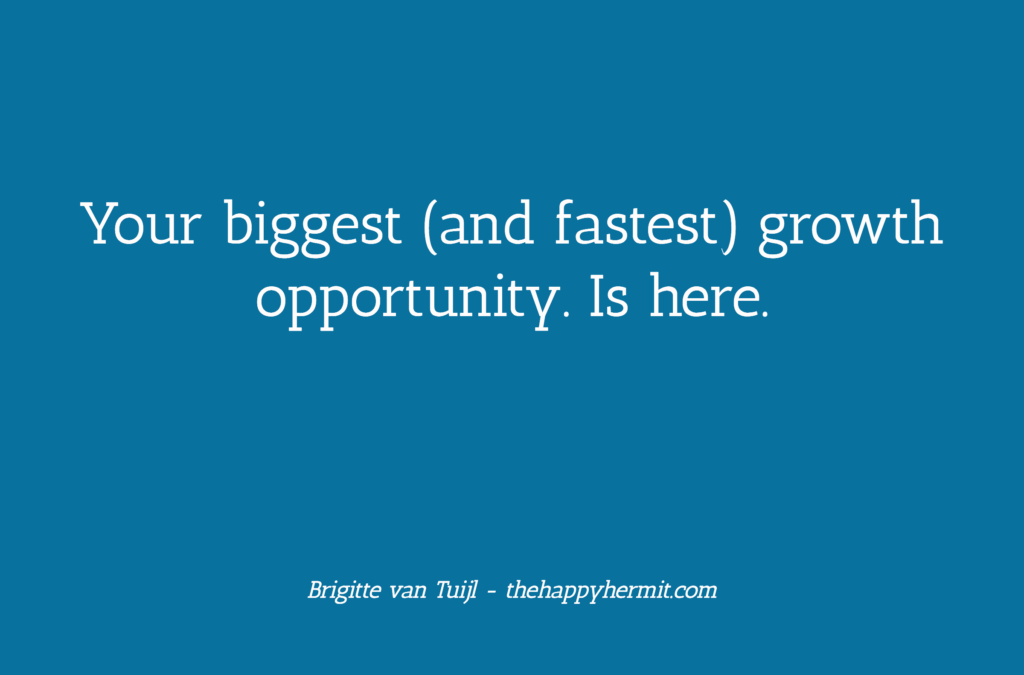 Your biggest (and fastest) growth opportunity. Is here.