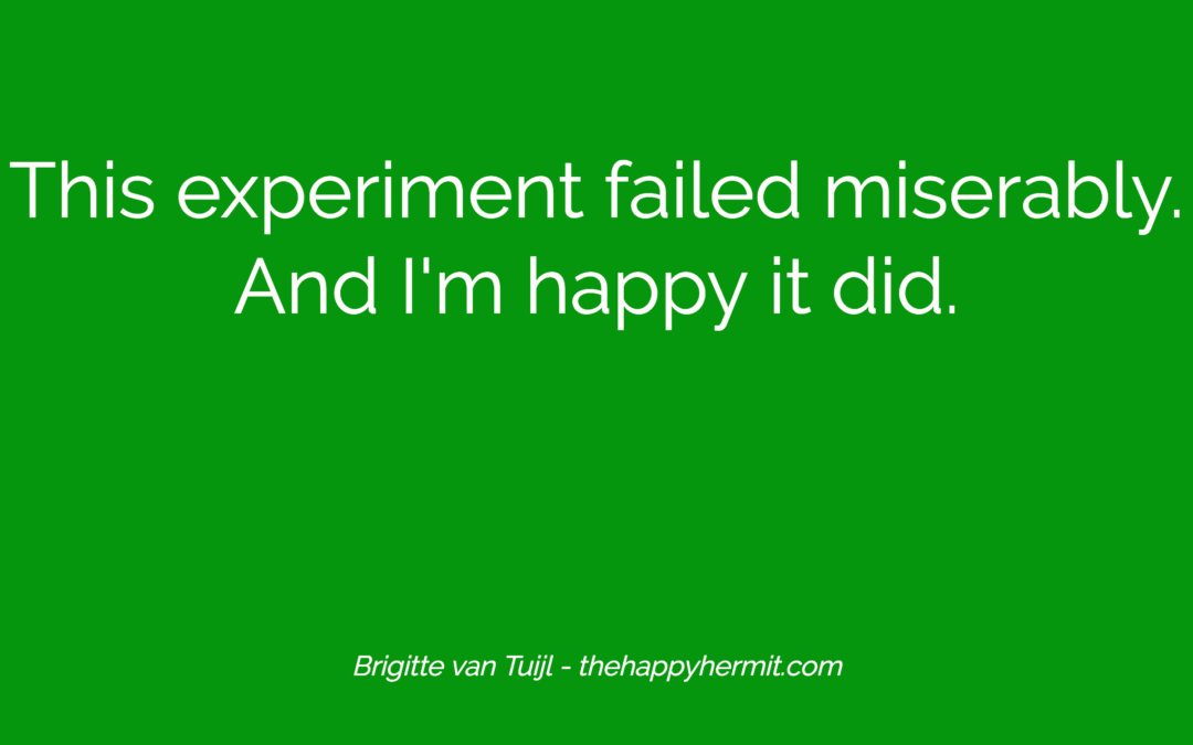 This experiment failed miserably. And I'm happy it did.