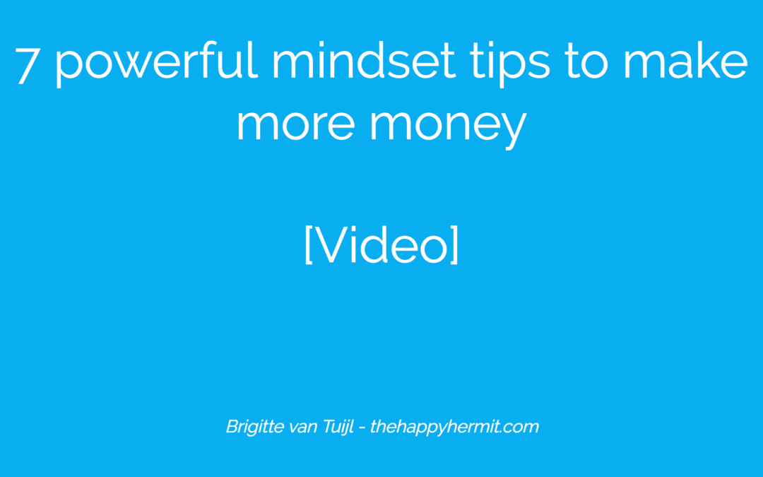 7 powerful mindset tips to make more money