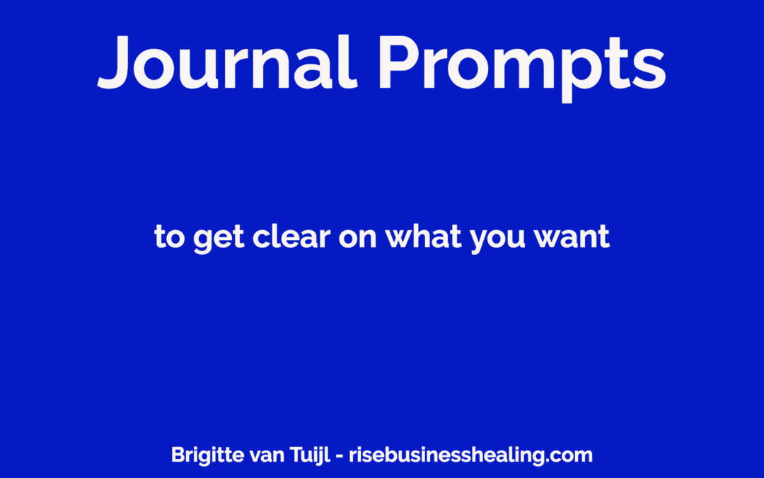 2 basis journal prompts to get clear on what you want