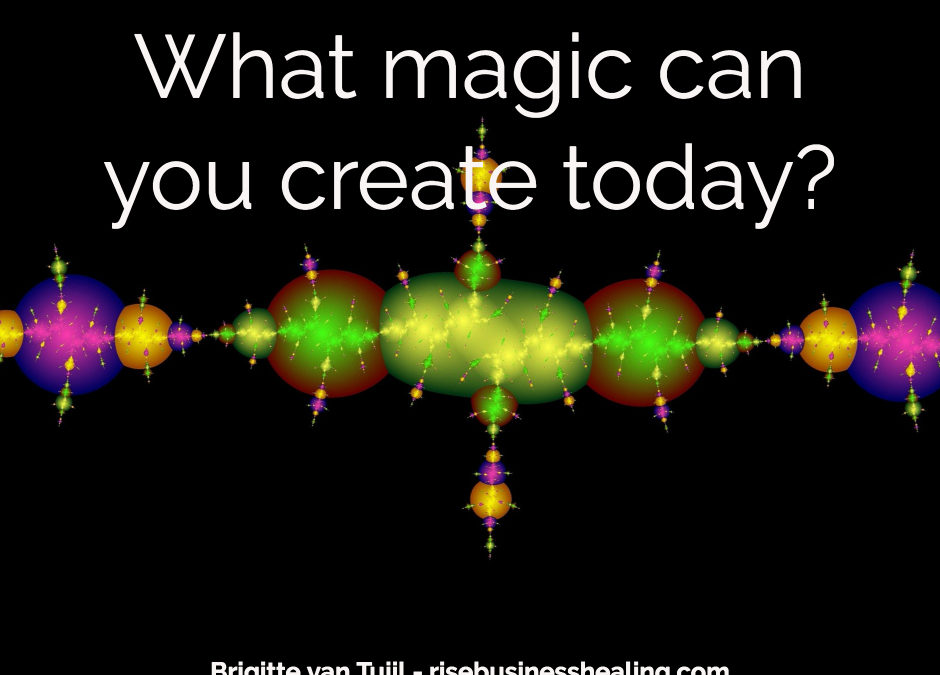 What magic can you create today?