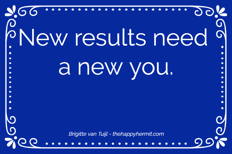 New results need a new you.