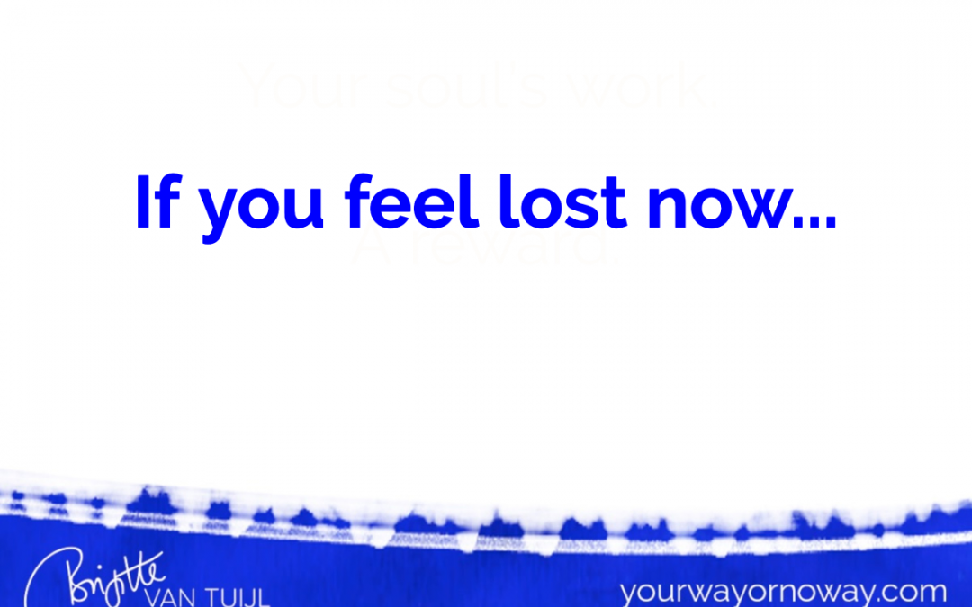 If you feel lost now…