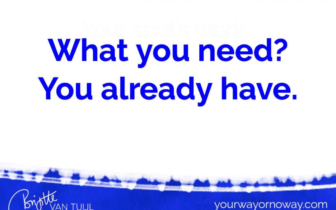 What you need? You already have.