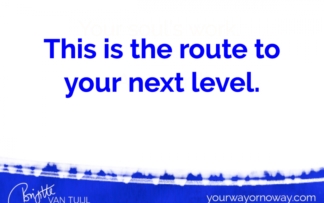 This is the route to your next level.