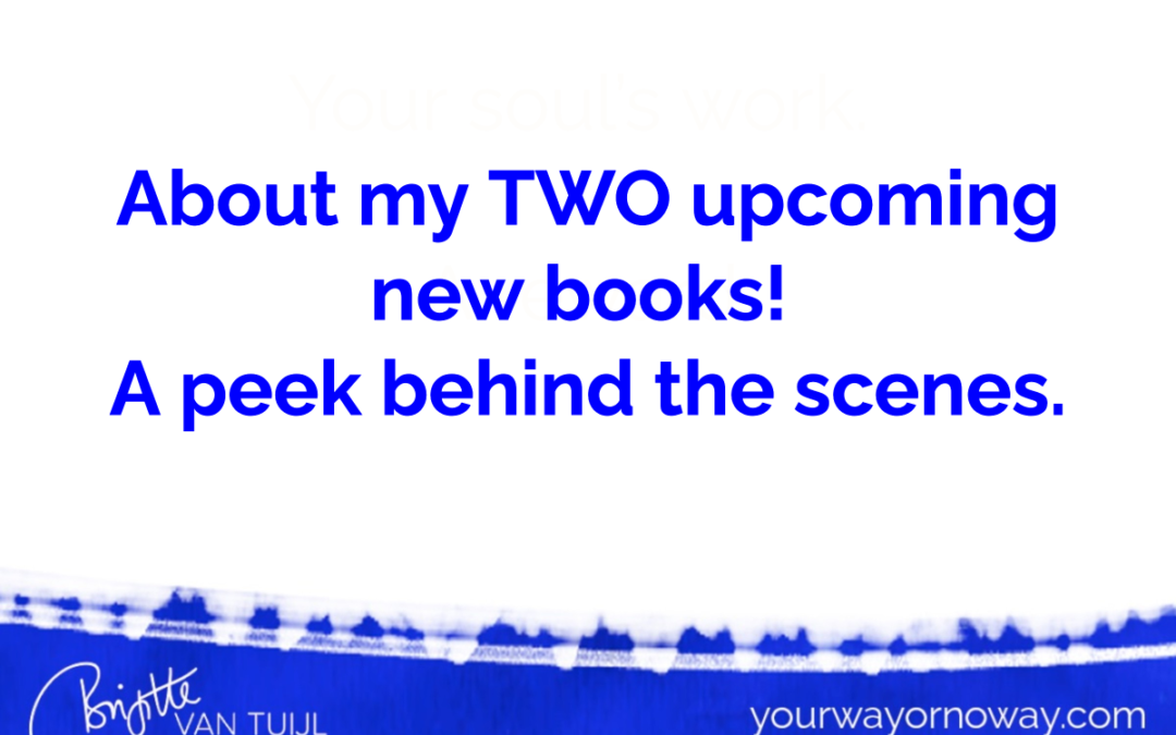 About my TWO upcoming new books! A peek behind the scenes.