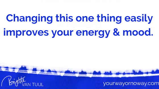 Changing this one thing easily improves your energy & mood.