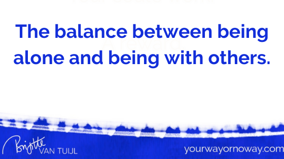 The balance between being alone and being with others.
