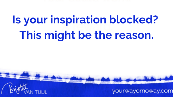 Is your inspiration blocked? This might be the reason.
