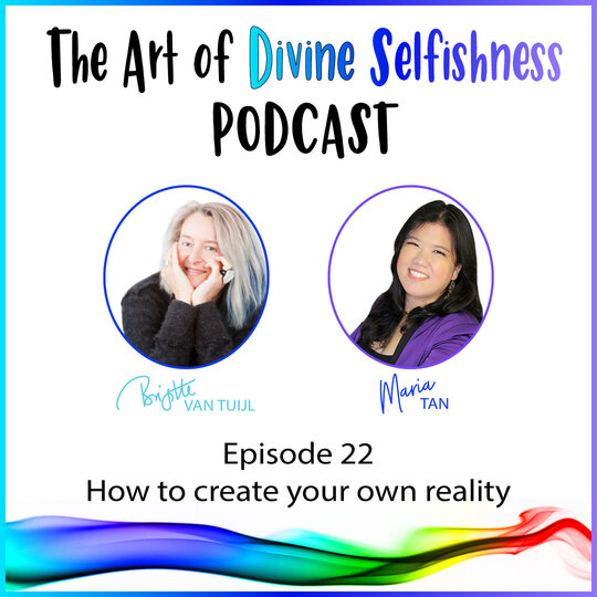 [PODCAST] How to create your own reality – even when all hell breaks loose around you