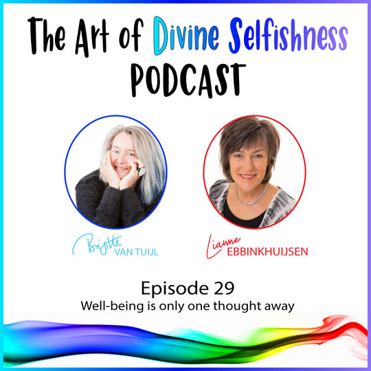 [PODCAST] Well-being is only one thought away (with Lianne Ebbinkhuijsen)