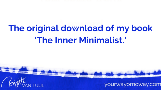 The original download of my book 'The Inner Minimalist.'