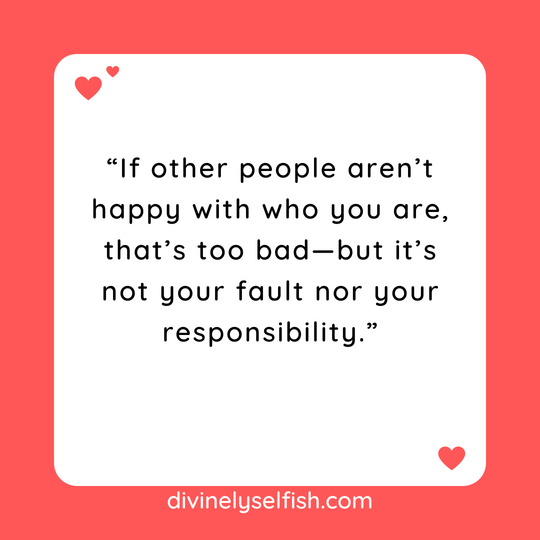 What others think about you is not your responsibility