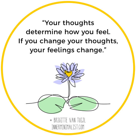 Want to change how you feel? Change your thoughts.