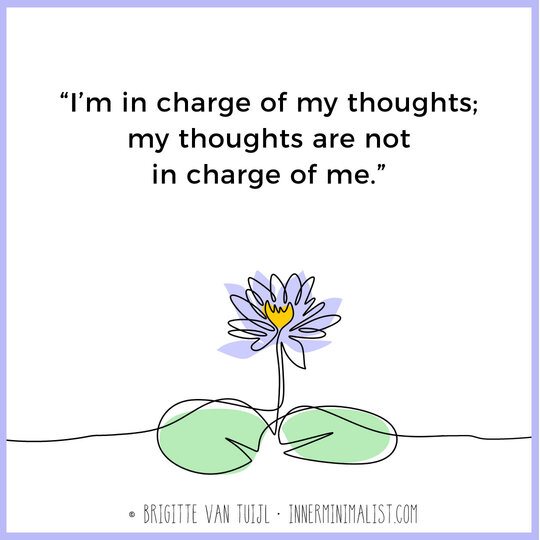 My thoughts are not in charge of me