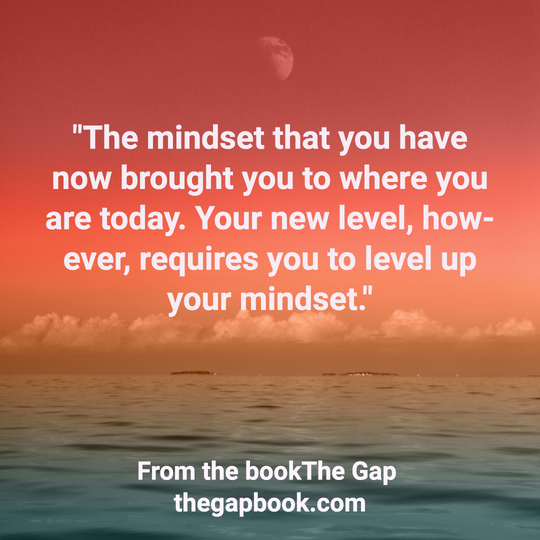 Want something new? It's time for a new mindset.